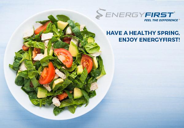 Start Your Spring Healthy, Enjoy EnergyFirst!
