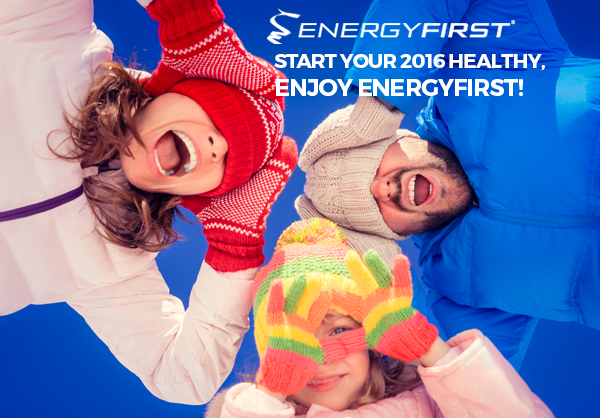 Start Your 2016 Healthy, Enjoy EnergyFirst!