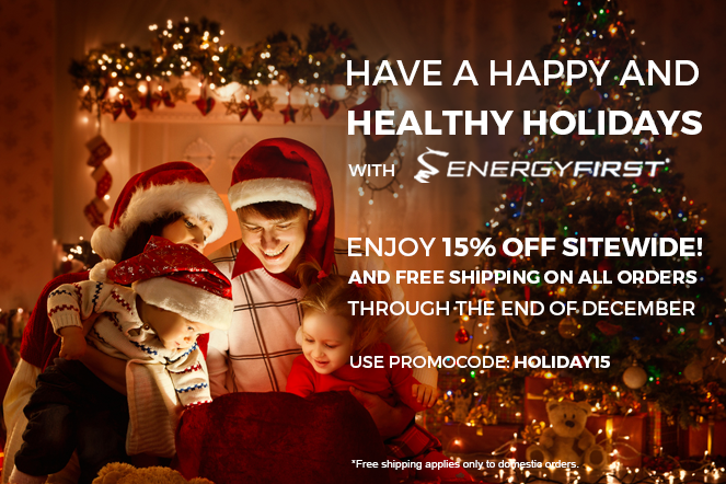 Have a Happy and Healthy Holiday with EnergyFirst!