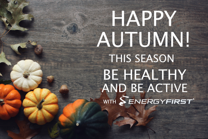 Welcome Fall! This season stay healthy and active!