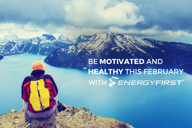 Be Motivated and Healthy this February with EnergyFirst!