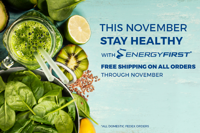This November Stay Healthy with EnergyFirst!