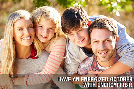 Have an Energized October with EnergyFirst!